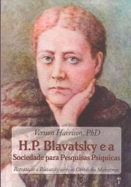 H.P BLAVATSKY E A SOCIEDADE PARA PESQUISAS PSÍQUICAS