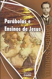 PARABOLAS E ENSINOS DE  JESUS - NOVO