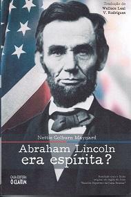 ABRAHAM LINCON ERA ESPÍRITA?