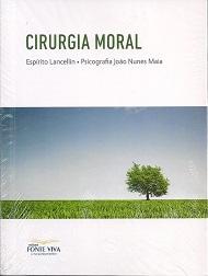 CIRURGIA MORAL - NOVO
