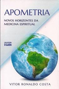 APOMETRIA NOVOS HORIZONTES DA MEDICINA ESPIRITUAL - NOVO