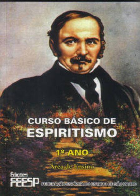 CURSO BÁSICO DE ESPIRITISMO - 1° ANO