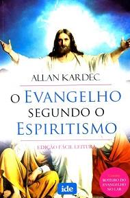 JESUS NORMAL - EVANGELHO SEGUNDO O ESPIRITISMO (O)