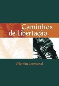 CAMINHOS DE LIBERTACAO