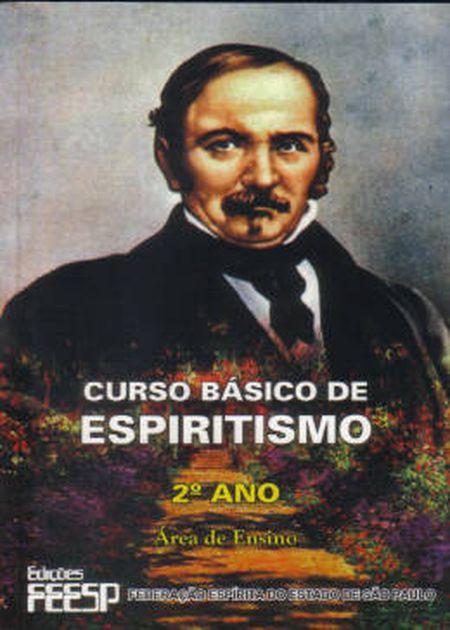 CURSO BÁSICO DE ESPIRITISMO - 2° ANO