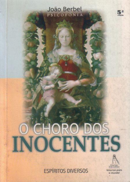CHORO DOS INOCENTES (O)
