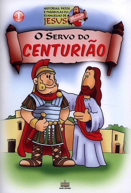 SERVO DO CENTURIAO (O) - INFANTIL