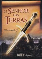 SENHOR DAS TERRAS (O)
