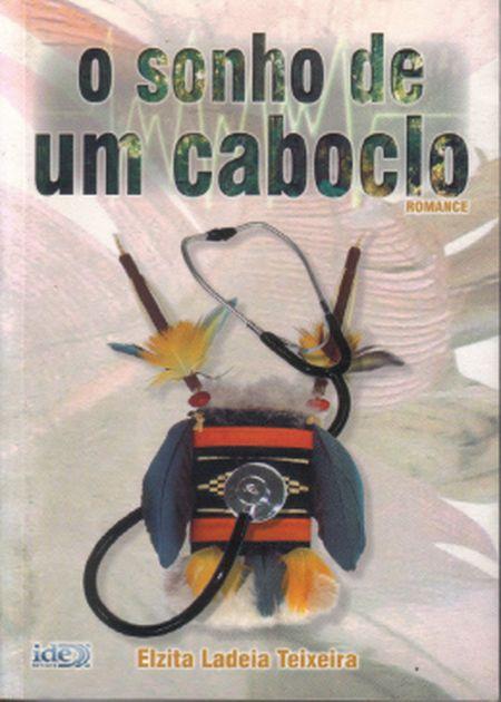 SONHO DE UM CABOCLO (O)