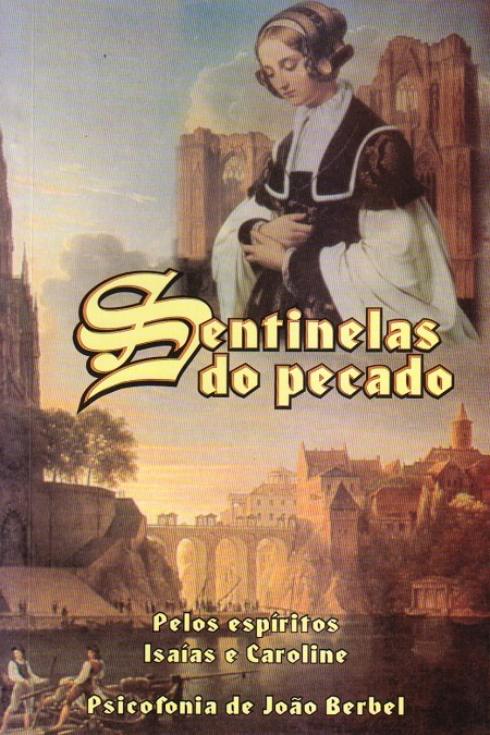SENTINELAS DO PECADO