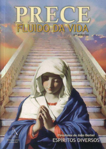 PRECE FLUIDO DA VIDA