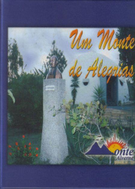UM MONTE DE ALEGRIAS