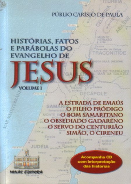 HISTORIAS FATOS PARABOLAS DO EVANGELHO - VOL I - CD