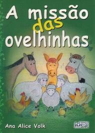 MISSÃO DAS OVELHINHAS (A) - INF.