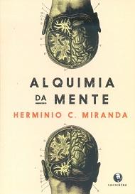 ALQUIMIA DA MENTE - NOVO