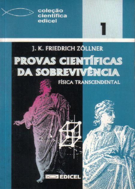 PROVAS CIENTIFICAS DA SOBREVIVENCIA FISICA
