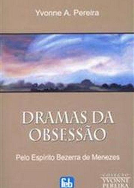 DRAMAS DA OBSESSAO - ESPECIAL