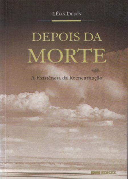 DEPOIS DA MORTE - EDICEL