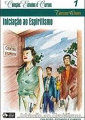 INICIACAO AO ESPIRITISMO - VOL 1