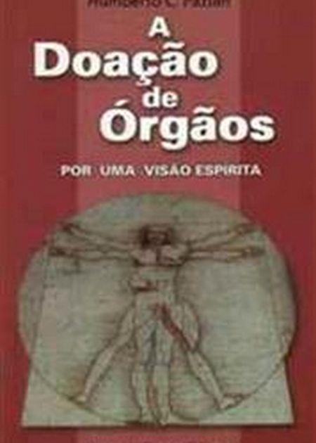 DOACAO DE ORGAOS POR UMA VISAO ESPIRITA (A)