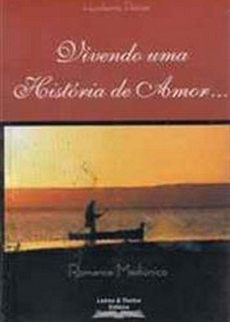 VIVENDO UMA HISTORIA DE AMOR