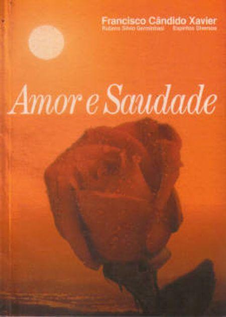 AMOR E SAUDADE