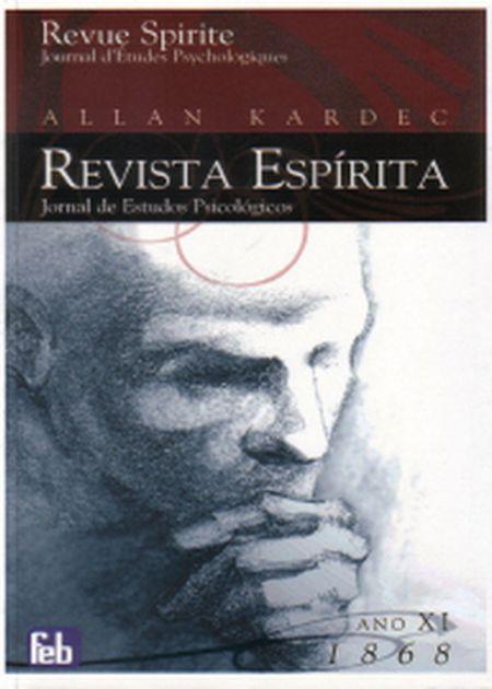 REVISTA ESPÍRITA - ANO XI - 1868  - FEB