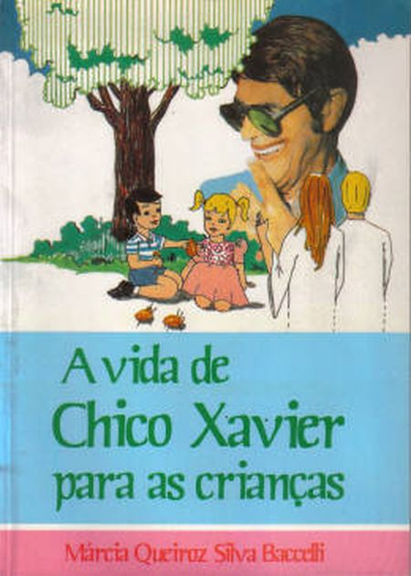 VIDA DE CHICO XAVIER P/ AS CRIANÇAS (A) - INF.