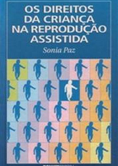 DIREITOS DA CRIANCA NA REPRODUCAO ASSISTIDA (OS)