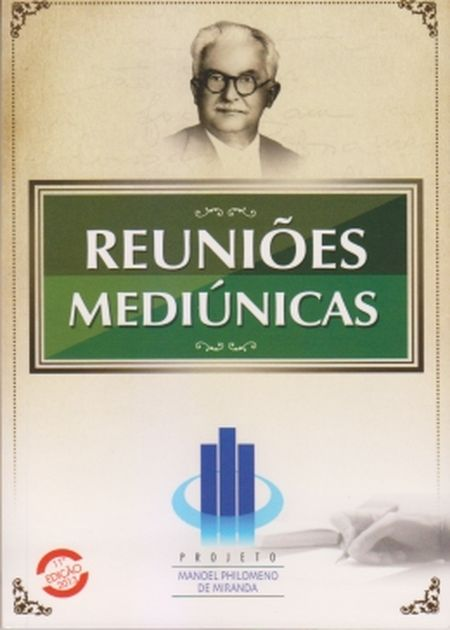 REUNIOES MEDIUNICAS - LEAL