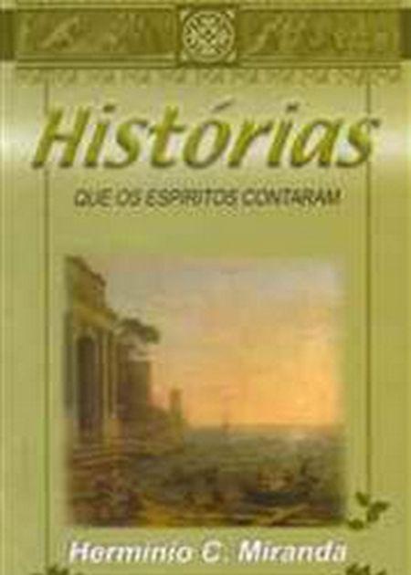 HISTORIAS QUE OS ESPIRITOS CONTARAM