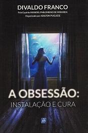 OBSESSAO INSTALACAO E CURA (A)
