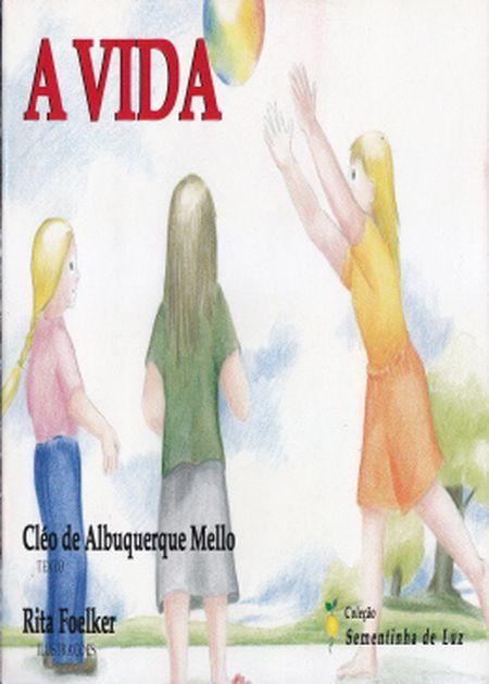 VIDA (A) - COL. SEMENTINHA DE LUZ - INF.