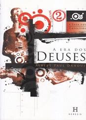 SAGA DOS CAPELINOS (A) 2 ERA DOS DOS DEUSES (A