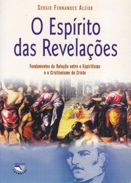 ESPÍRITO DAS REVELAÇÕES (O)