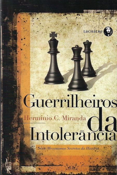 GUERRILHEIROS DA INTOLERANCIA
