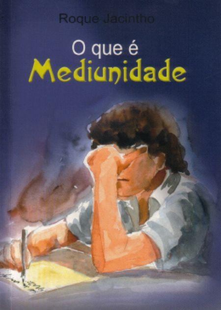 QUE E MEDIUNIDADE (O)