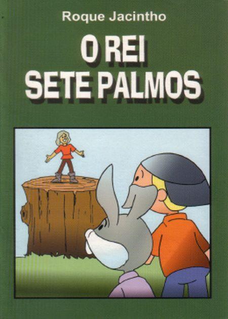 REI SETE PALMOS (O) - INF.