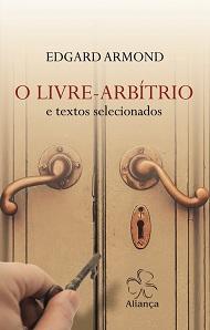 LIVRE ARBITRIO (O) - NOVO