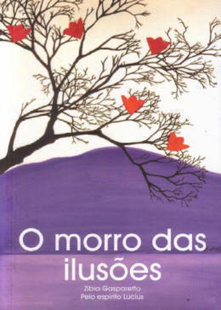 MORRO DAS ILUSOES (O)