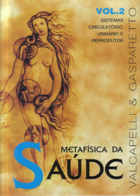 METAFÍSICA DA SAÚDE - VOL.2