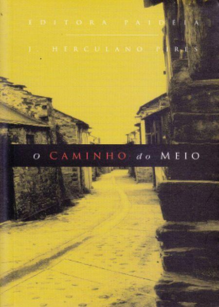 CAMINHO DO MEIO (O)