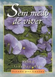 SEM MEDO DE VIVER