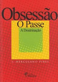OBSESSAO O PASSE A DOUTRINACAO (BOLSO)
