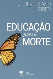 EDUCACAO PARA A MORTE - PAIDEIA