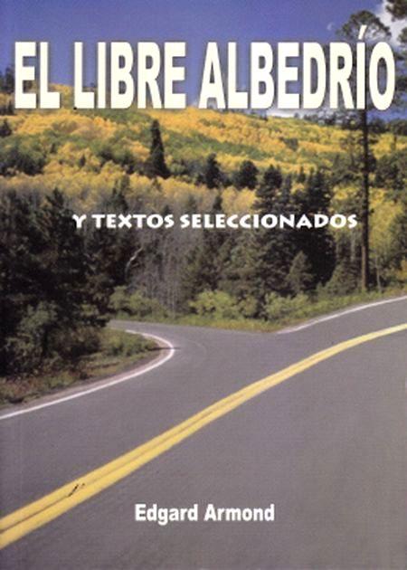 Libre Albedrio (El)