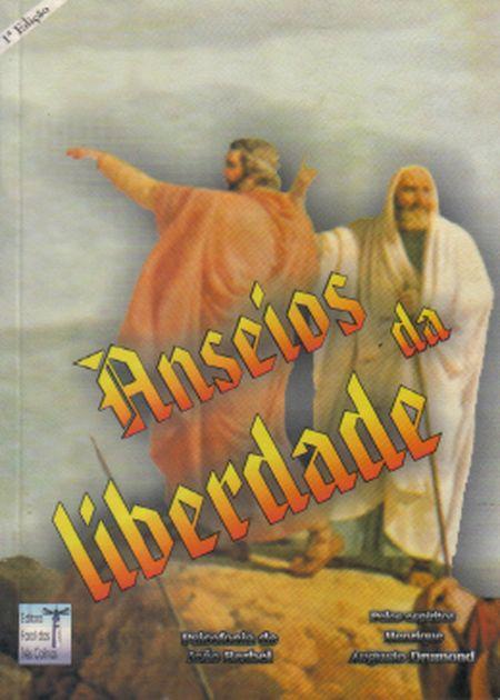 ANSEIOS DA LIBERDADE