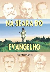 NA SEARA DO EVANGELHO