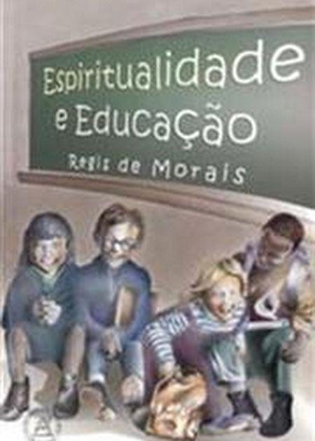 ESPIRITUALIDADE E EDUCACAO