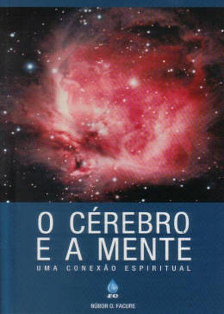 CÉREBRO E A MENTE (O)